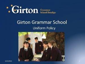 Girton Grammar School Uniform Policy 10102012 1 Uniform
