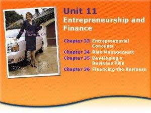 Unit 11 Entrepreneurship and Finance Chapter 33 Entrepreneurial