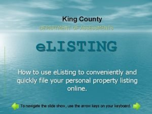 King County DEPARTMENT OF ASSESSMENTS e LISTING How