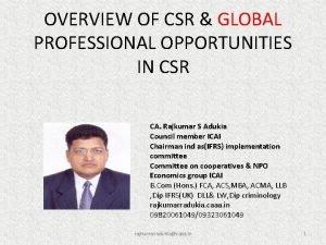 OVERVIEW OF CSR GLOBAL PROFESSIONAL OPPORTUNITIES IN CSR