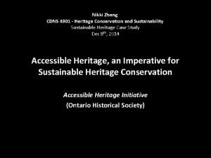 Nikki Zhang CDNS 4901 Heritage Conservation and Sustainability