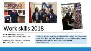 Work skills 2018 Work Skills Drop Down Days