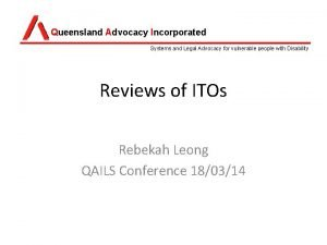 Queensland Advocacy Incorporated Systems and Legal Advocacy for