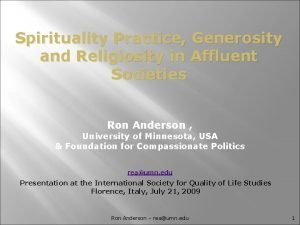 Spirituality Practice Generosity and Religiosity in Affluent Societies