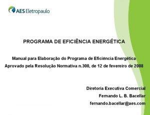 PROGRAMA DE EFICINCIA ENERGTICA Manual para Elaborao do