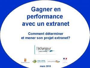 Gagner en performance avec un extranet Comment dterminer