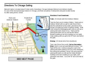 Directions To Chicago Sailing Belmont Harbor is located