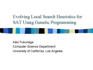 Evolving Local Search Heuristics for SAT Using Genetic