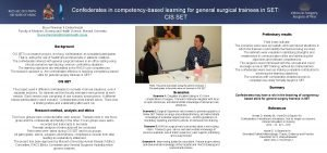 Confederates in competencybased learning for general surgical trainees