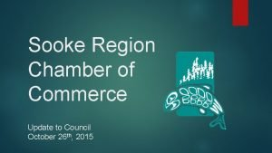 Sooke Region Chamber of Commerce Update to Council