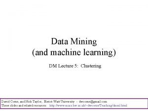 Data Mining and machine learning DM Lecture 5