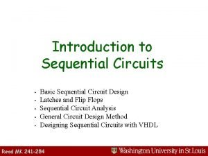 Introduction to Sequential Circuits Basic Sequential Circuit Design