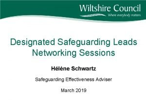 Designated Safeguarding Leads Networking Sessions Hlne Schwartz Safeguarding