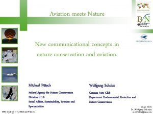 Aviation meets Nature New communicational concepts in nature
