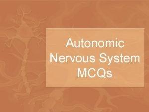 Autonomic Nervous System MCQs Targets of the autonomic