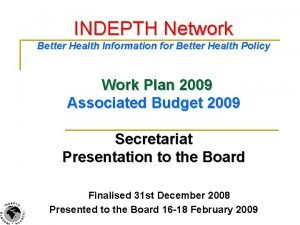INDEPTH Network Better Health Information for Better Health