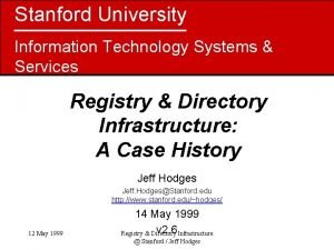 Stanford University Information Technology Systems Services Registry Directory
