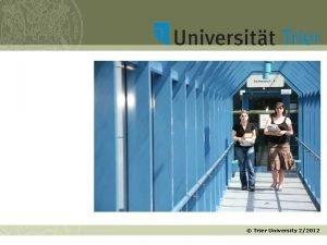 Trier University 22012 Trier Romans wine and Marx
