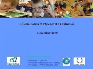 Dissemination of PSA Level 3 Evaluation December 2010