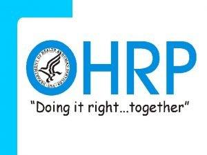 OHRP Compliance Oversight Procedures Compliance Process l OHRP