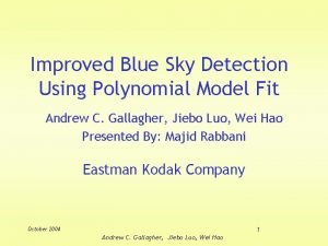 Improved Blue Sky Detection Using Polynomial Model Fit
