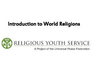 Introduction to World Religions Judaism Islam Christianity Buddhism