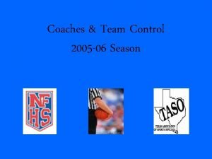 Coaches Team Control 2005 06 Season Coaches What