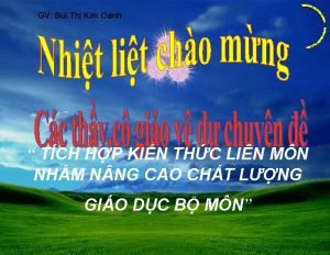 GV Bi Th Kim Oanh TCH HP KIN