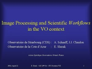 Image Processing and Scientific Workflows in the VO