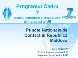 Programul Cadru 7 pentru cercetare i dezvoltare tehnologic