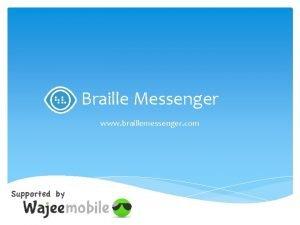 Braille Messenger www braillemessenger com Braille Messenger 1