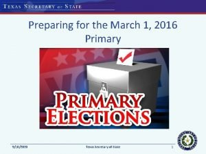 Preparing for the March 1 2016 Primary 9102020