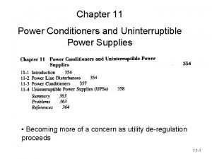 Chapter 11 Power Conditioners and Uninterruptible Power Supplies