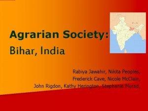 Agrarian Society Bihar India Rabiya Jawahir Nikita Peoples
