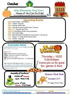 October Akin Elementary Frog News Home of the