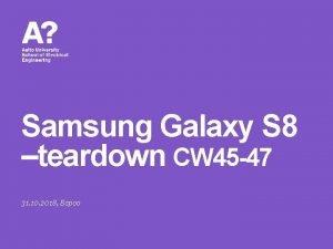 Samsung Galaxy S 8 teardown CW 45 47