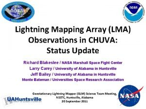 Lightning Mapping Array LMA Observations in CHUVA Status