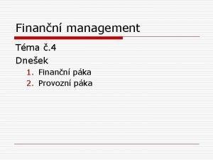 Finann management Tma 4 Dneek 1 Finann pka