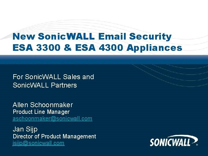 New Sonic WALL Email Security ESA 3300 ESA