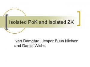 Isolated Po K and Isolated ZK Ivan Damgrd