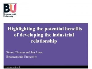 Highlighting the potential benefits of developing the industrial