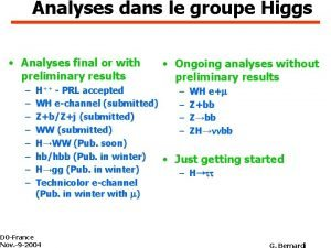 Analyses dans le groupe Higgs Analyses final or