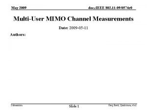 May 2009 doc IEEE 802 11 090574 r