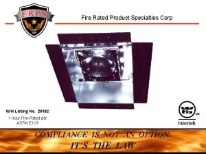 Fire Rated Product Specialties Corp WN Listing No