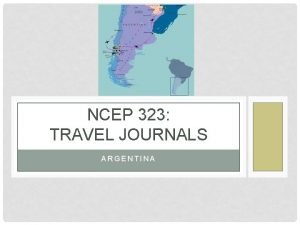 NCEP 323 TRAVEL JOURNALS ARGENTINA WHY TRAVEL QUOTES