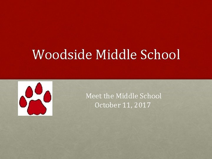 Woodside Middle School Meet the Middle School October