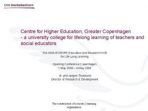 Centre for Higher Education Greater Copenhagen a university