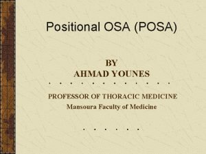 Positional OSA POSA BY AHMAD YOUNES PROFESSOR OF