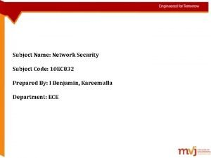 Subject Name Network Security Subject Code 10 EC