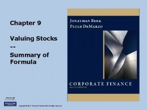 Chapter 9 Valuing Stocks Summary of Formula Copyright